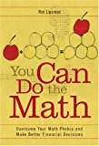 img - for You Can Do the Math: Overcome Your Math Phobia and Make Better Financial Decisions book / textbook / text book
