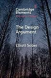 """Elliott Sober, """"The Design Argument"""" (Cambridge UP, 2018)"""