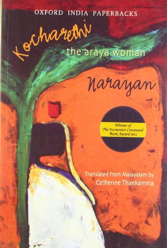 Kocharethi: The Araya Woman (Oxford India Paperbacks)