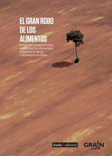 El gran robo de los alimentos (Spanish Edition)