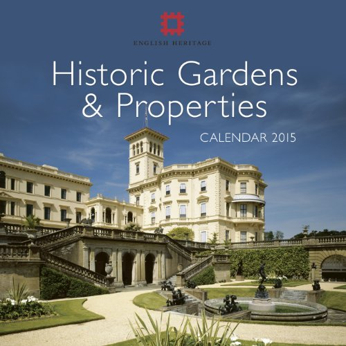 English Heritage Historic Gardens & Properties Wall Calendar 2015 (Art Calendar)