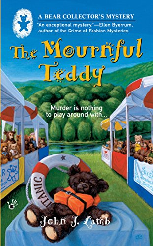The Mournful Teddy (A Bear Collector's Mystery Book 1)