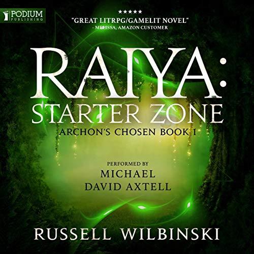 Pdf Fantasy Raiya: Starter Zone: Archon's Chosen, Book 1