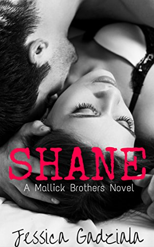 Shane (The Mallick Brothers Book 1)