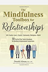 The Mindfulness Toolbox for Relationships: 50 Practical Tips, Tools & Handouts for Building Compassionate Connections Paperback