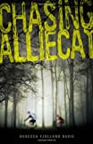 img - for Chasing AllieCat book / textbook / text book