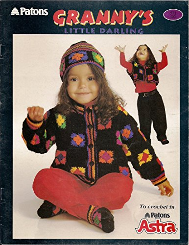 Patons Crochet Patterns - Patons Crochet Pattern Leaflet #571, GRANNY'S LITTLE DARLING (make granny squares to create child's hat, jacket, vest, slippers)