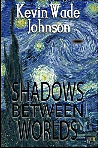 Book Shadows Between Worlds: Volume 2 (Roads Between Worlds)