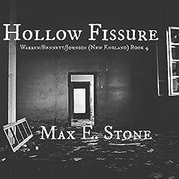 Hollow Fissure (Warren/Bennett/Johnson (New England) Book 4) by [Stone, Max E.]