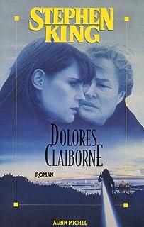 Dolores Claiborne : roman, King, Stephen