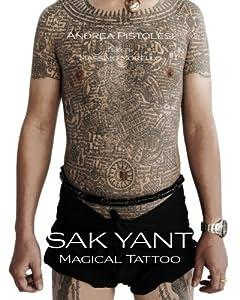 Sak Yant: Magical Tattoo