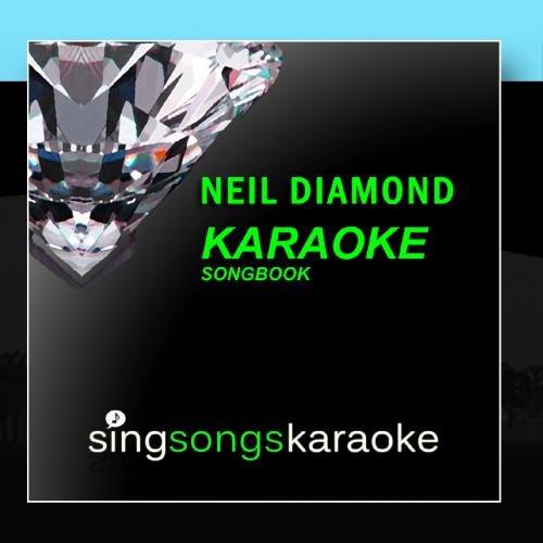 The Neil Diamond Karaoke Songbook