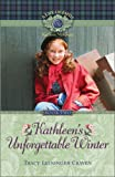 Kathleen's Unforgettable Winter, Tracy Leininger Craven, 1928749267