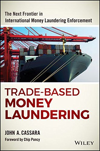 trade-based-money-laundering-the-next-frontier-in-international-money-laundering-enforcement-wiley-a