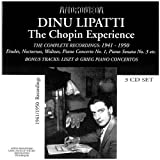 Dinu Lipatti: The Chopin Experience- The Complete Recordings 1941-1950