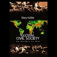 Global Civil Society: An Answer to War