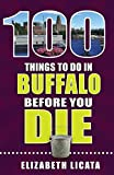 #3: 100 Things to Do in Buffalo Before You Die