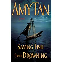 Amy tan books biography blog audiobooks for Saving fish from drowning