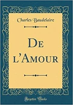 Book De l'Amour (Classic Reprint) (French Edition)