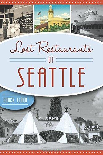 Lost Restaurants of Seattle (American Palate)
