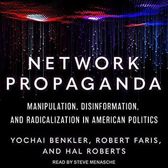 Political Disinformation And How It >> Amazon Com Network Propaganda Manipulation Disinformation And