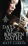 Days of Broken Oaths