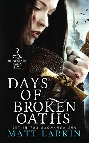 Days of Broken Oaths (Runeblade Saga)