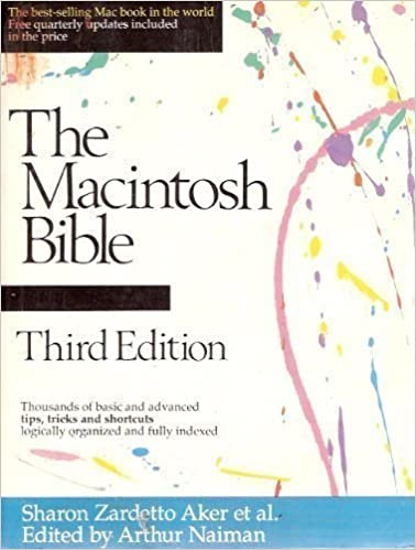 The Macintosh Bible: Thousands of Basic and Advanced Tips, Tricks