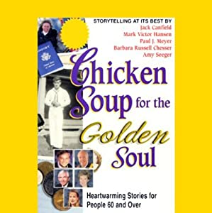 Chicken Soup for the Golden Soul Audiobook