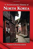 """A Socioeconomic History of North Korea"" av Daniel Schwekendiek"