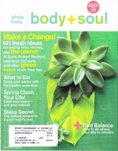 Body + Soul: Whole Living Magazine (May, 2007)