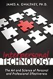 Interpersonal Technology, James A. Gwaltney, 1600475957