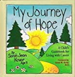 My Journey of Hope, Sarah J. Kovar, 0310374502