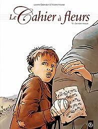 Le cahier à fleurs, tome 2 : Dernières mesures par Laurent Galandon