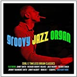 Groovy Jazz Organ - Various Artists
