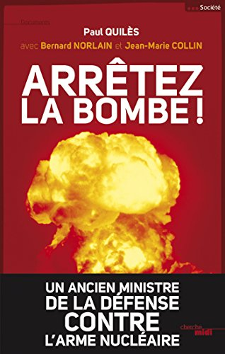Arrêtez la bombe ! (DOCUMENTS) (French Edition)