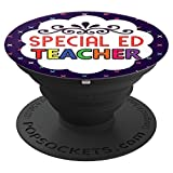 Special Ed Teacher Back To School Teachers Appreciation Cute - PopSockets Grip and Stand for Phones and Tablets