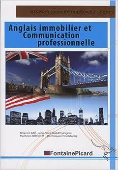 Anglais immobilier et communication professionnelle BTS Professions Immobilières, Licences professionnelles, Autres formations formations appliquées à limmobilier