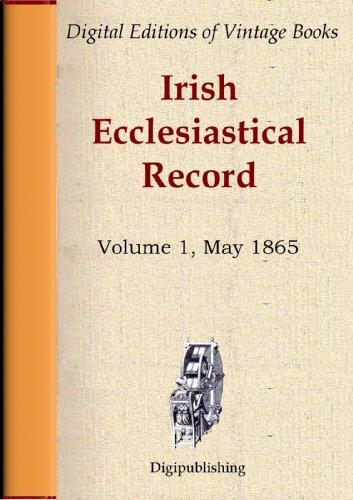 Irish Ecclesiastical Record, Volume 1, May - Ancestry.co.uk
