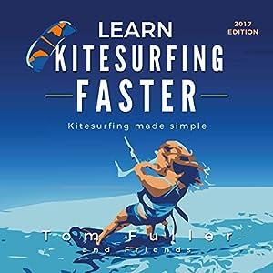 Learn Kitesurfing Faster Audiobook
