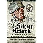 The Silent Attack: The Fallschirmjäger Capture of the Bridges of Veldwezelt, Vroenhoven & Hanne 1940