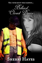 Behind Closed Doors (The Daniels Brothers Series Book 1)