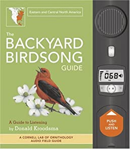 the backyard birdsong guide eastern and central north america rh amazon com Birdsong Book Donald Kroodsma