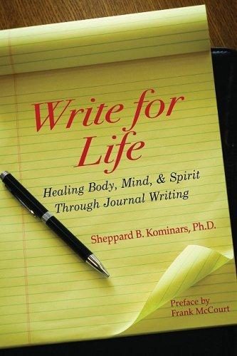 Write for Life: Healing Body, Mind, and Spirit Through Journal Writing pdf