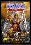 He-Man Masters of the Universe Classics Action Figure