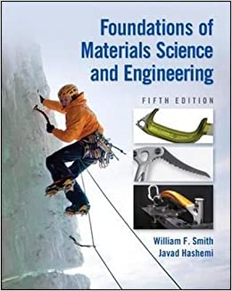 Foundations of Materials Science and Engineering 9780073529240 Engineering & Technology (Books) at amazon