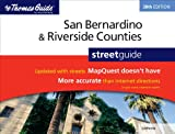 The Thomas Guide San Bernardino & Riverside Counties, California Street Guide (Thomas Guide San Bernardino/Riverside Counties Street Guide)