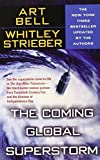 img - for The Coming Global Superstorm by Art Bell (2004-05-01) book / textbook / text book