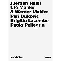 Foto-Kampagnen der Schaubühne Berlin von 2013 bis 2018: Juergen Teller, Ute und Werner Mahler, Pari Dukovic, Brigitte Lacombe, Paolo Pellegrin