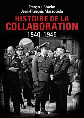 Histoire de la collaboration - 1940-1945.